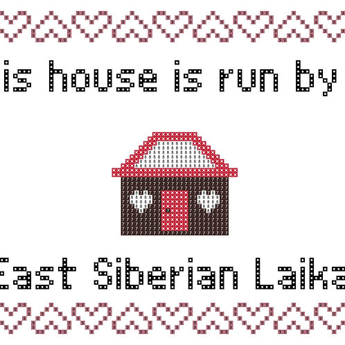 East Siberian Laika, This house is run by