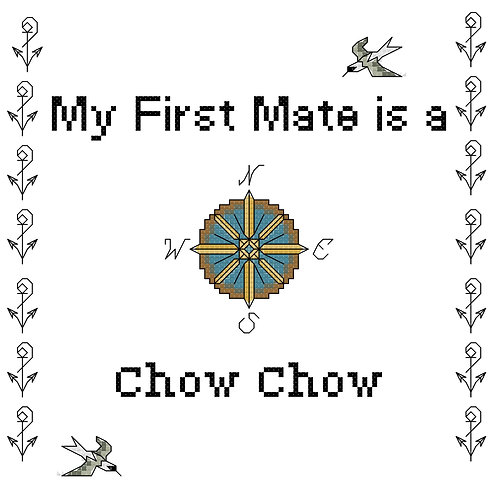 Chow Chow, My First Mate is a