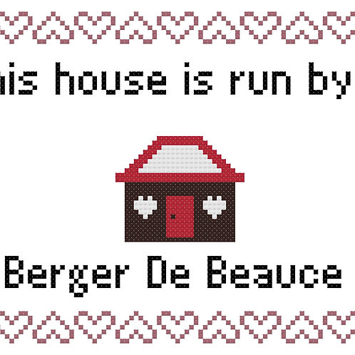 Berger de Beauce, This house is run by