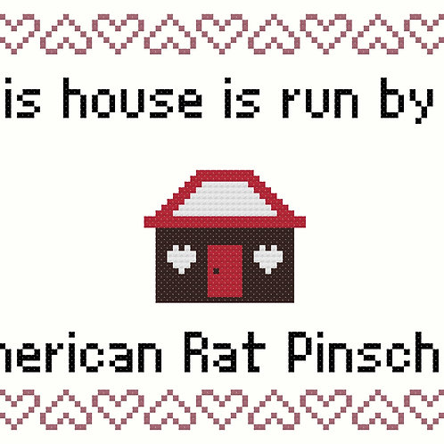 American Rat Pinscher, This house is run by