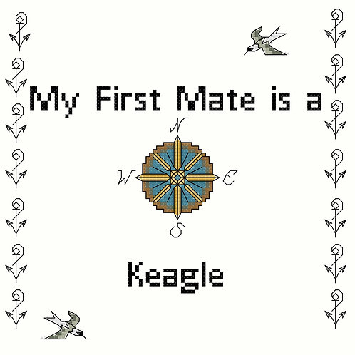 Keagle, My First Mate is a