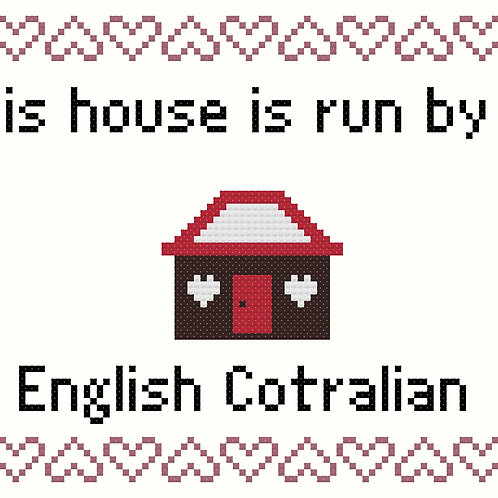 English Cotralian, This house is run by