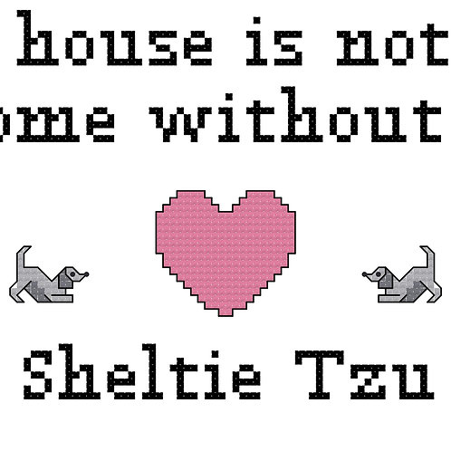 Sheltie Tzu, A House is Not a Home Without