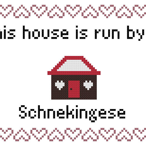 Schnekingese, This house is run by