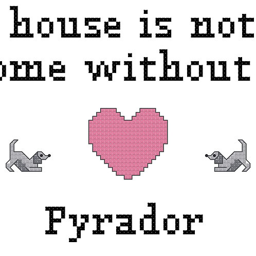 Pyrador, A House is Not a Home Without