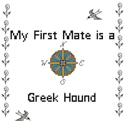 Greek Hound,  My First Mate is a