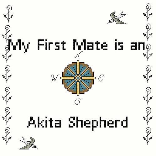 Akita Shepherd, My First Mate is a