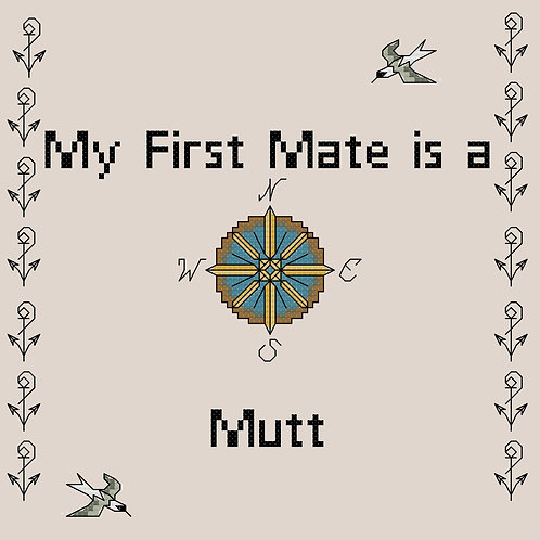 Mutt, My First Mate is a