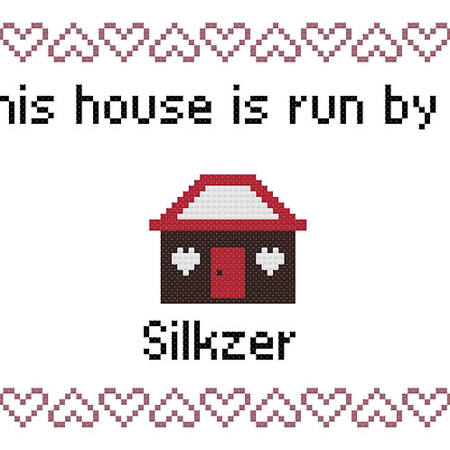 Silkzer, This house is run by