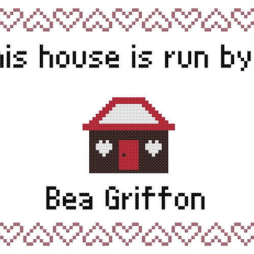 Bea Griffon, This house is run by