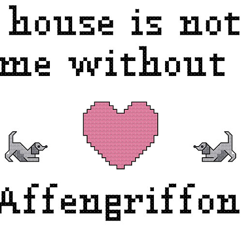 Affengriffon, A House is Not a Home Without