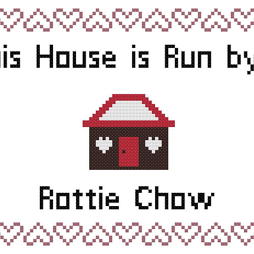 Rottie Chow, This house is run by