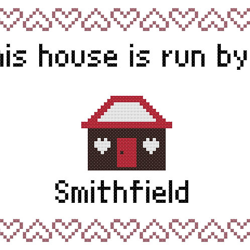 SmithField, This house is run by