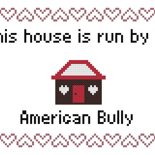 American Bully, This house is run by