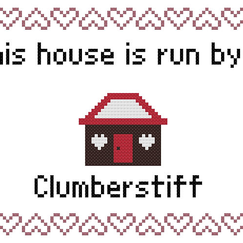 Clumberstiff, This house is run by
