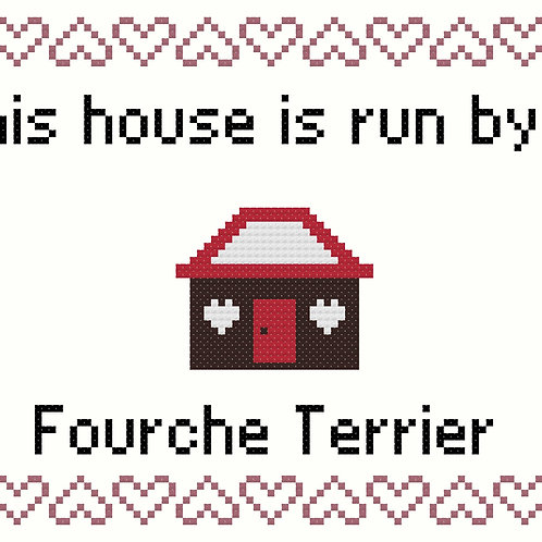 Fourche Terrier, This house is run by
