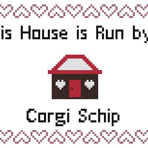 Corgi Schip, This house is run by