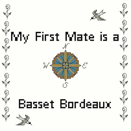 Basset Bordeaux, My First Mate is a