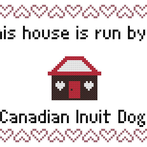 Canadian Inuit Dog, This house is run by