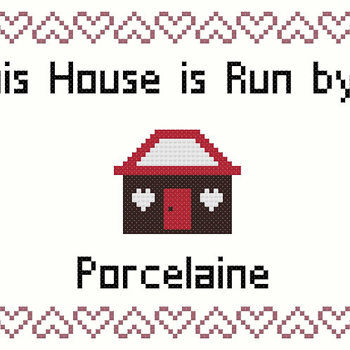 Porcelaine, This house is run by