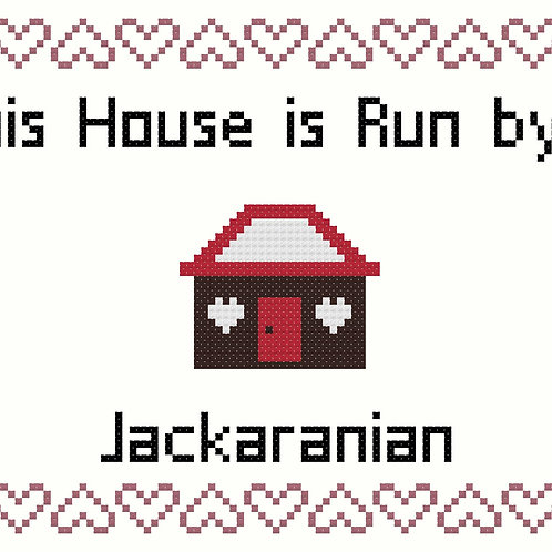 Jackaranian, This house is run by