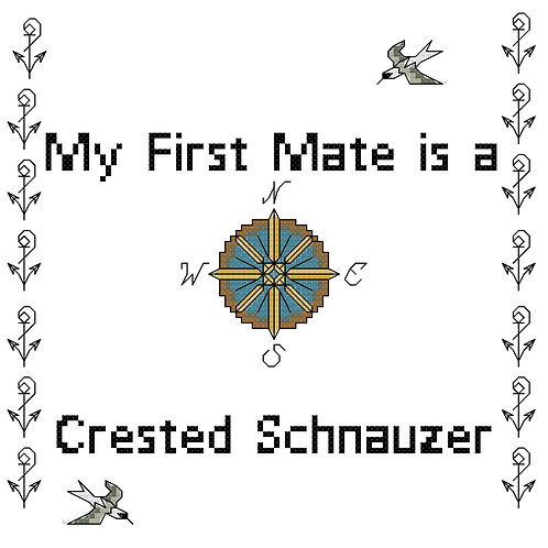 Crested Schnauzer, My First Mate is a