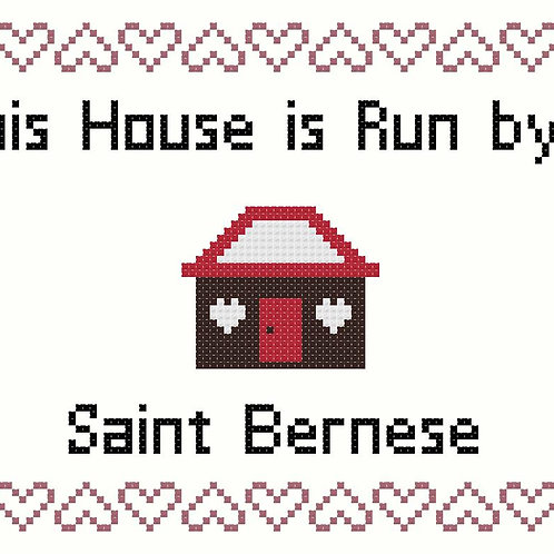 Saint Bernese, This house is run by