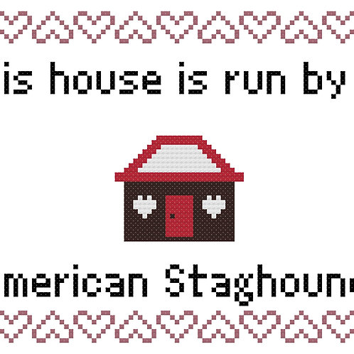 American Staghound, This house is run by
