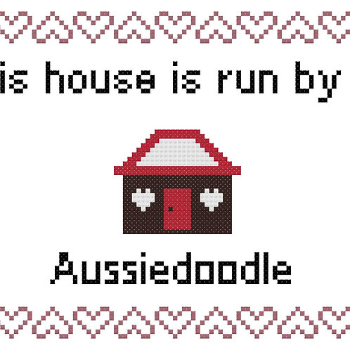 Aussiedoodle, This house is run by