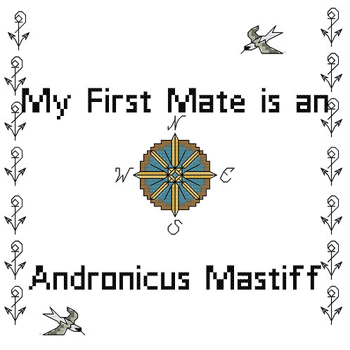 Andronicus Mastiff, My First Mate is a