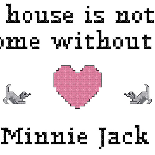 Minnie Jack, A House is Not a Home Without
