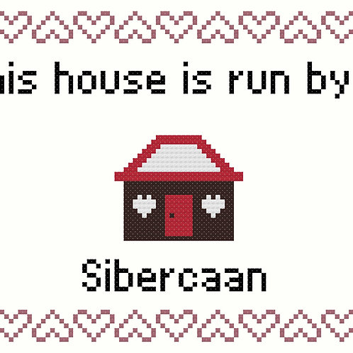 Sibercaan, This house is run by