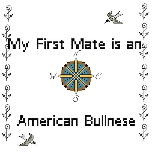 American Bullnese, My First Mate is a