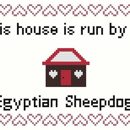 Egyptian Sheepdog, This house is run by