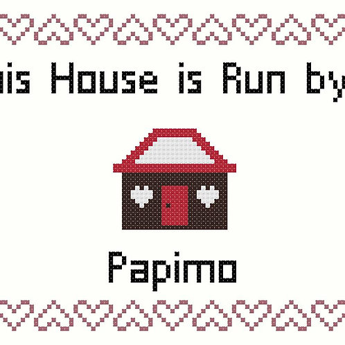 Papimo, This house is run by