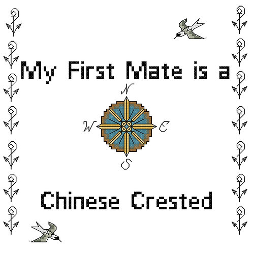 Chinese Crested, My First Mate is a