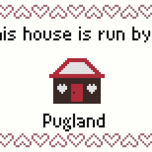 Pugland, This house is run by