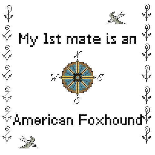 American Foxhound, My First Mate is a