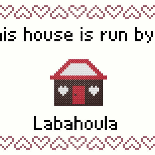Labahoula, This house is run by
