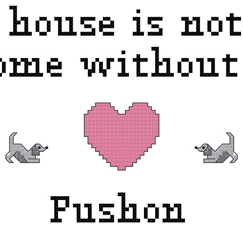 Pushon, A House is Not a Home Without