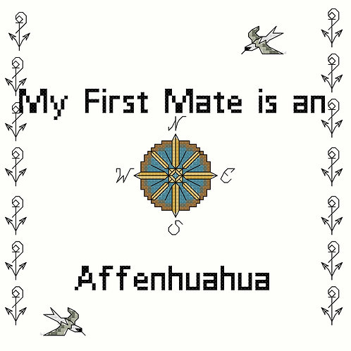 Affenhuahua, My First Mate is a