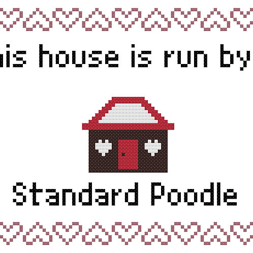 Standard Poodle, This house is run by