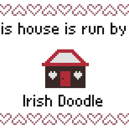Irish Doodle, This house is run by
