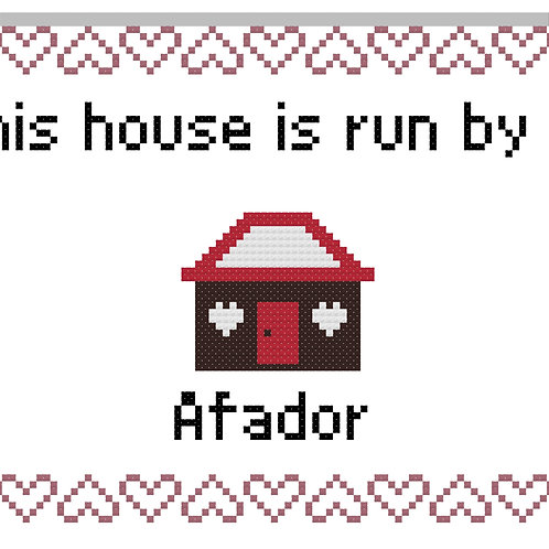 Afador, This house is run by