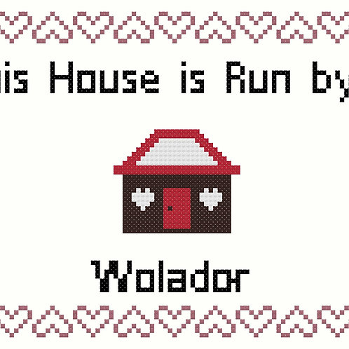 Wolador, This house is run by