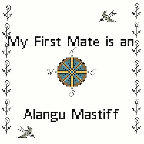 Alangu Mastiff, My First Mate is a