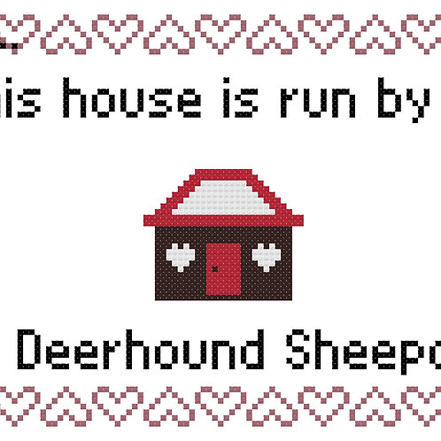 Old Deerhound Sheepdog, This house is run by