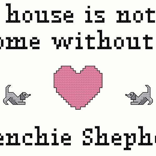 Frenchie Shepherd, A House is Not a Home Without