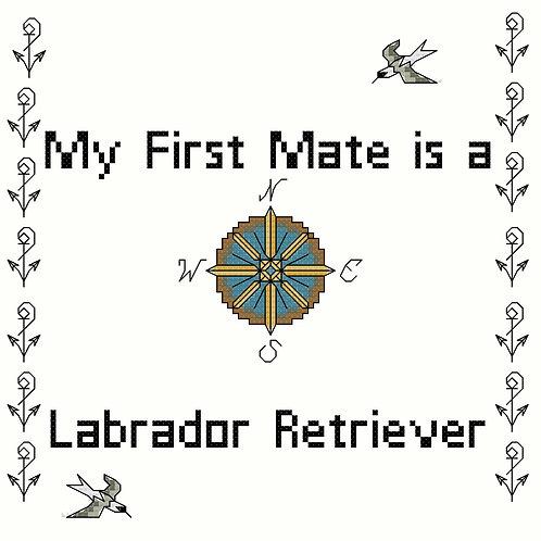 Labrador Retriever, My First Mate is a