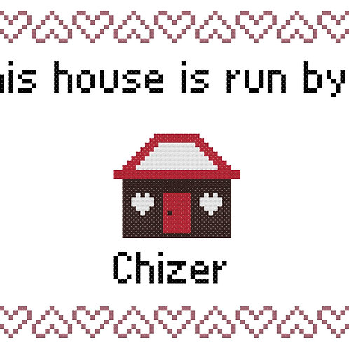 Chizer, This house is run by